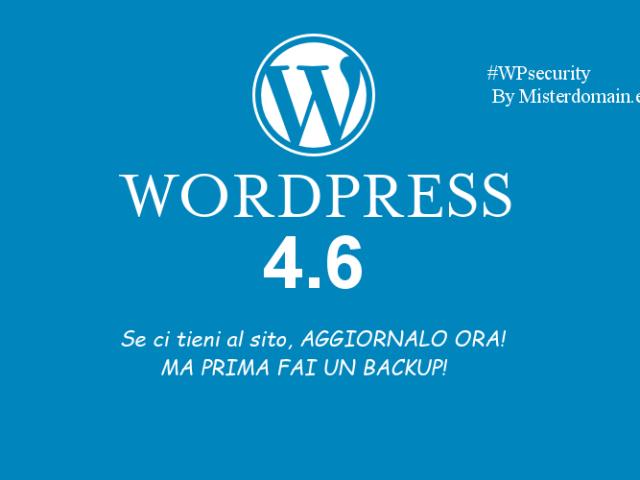 Nuova versione WordPress 4.6 – Aggiornate!
