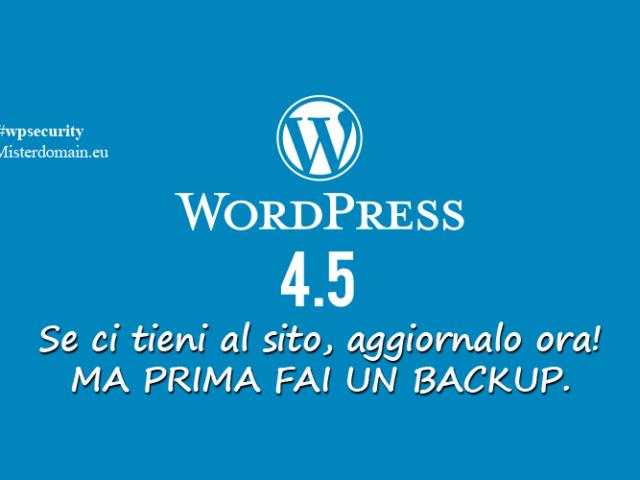 Nuova versione WordPress 4.5 – Aggiornate!